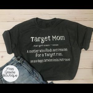 Tops - Target Mom Shirt - Mother's Day